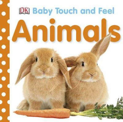 Baby Touch and Feel: Animals jacket cover of two light brown rabbits and a carrot, photograph.