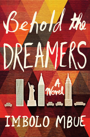 Behold the Dreams by Imbolo Mbue (jacket cover) New York City skyline in white on a multicolored background.