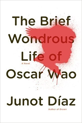 The Brief Wonderous Life of Oscar Wao by Juno Diaz (book jacket). Title of book in black trext on top of a red siloute of a person's face.