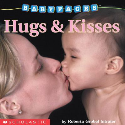 Hugs & Kisses jacket cover of a woman kissing a baby on the mouth.