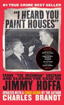 I heard you paint houses (book jacket)