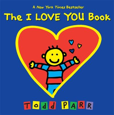 The I Love You Book, book jacket with a red heart with a yellow cartoon child with a red and blue striped shirt