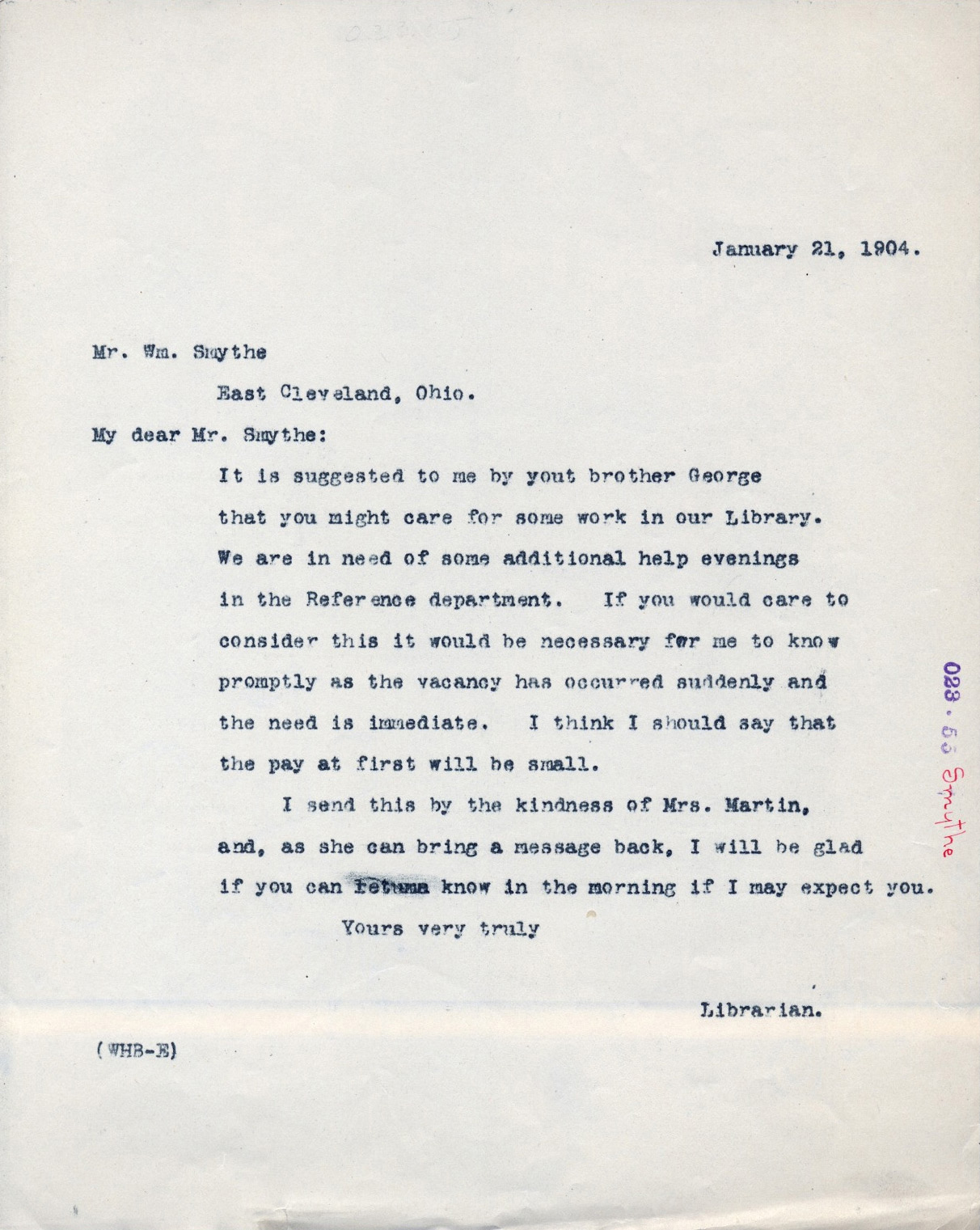 The recruitment letter from William H. Brett to William F. Smyth asking him to come work at the library. Note that the letter is dated January 21, 1904. According to Mr. Smyth's personnel file, he began work at the library on January 22, 1904.