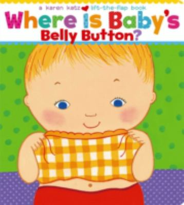Whre is Baby's Belly Button? book jacket of a large cartoon baby with a short checkered shirt showing his or hear belly button.