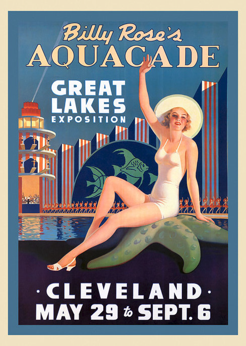 Billy Rose's Great Lakes Exhibition. Cleveland, May 29 to Sept. 6 , written on poster. Drawing of a woman in a bathing suit and sun hat waving, with the expo behind her.