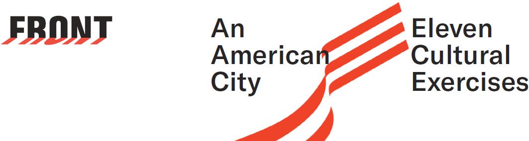 Front. An American City. Eleven Cultural Exercises.