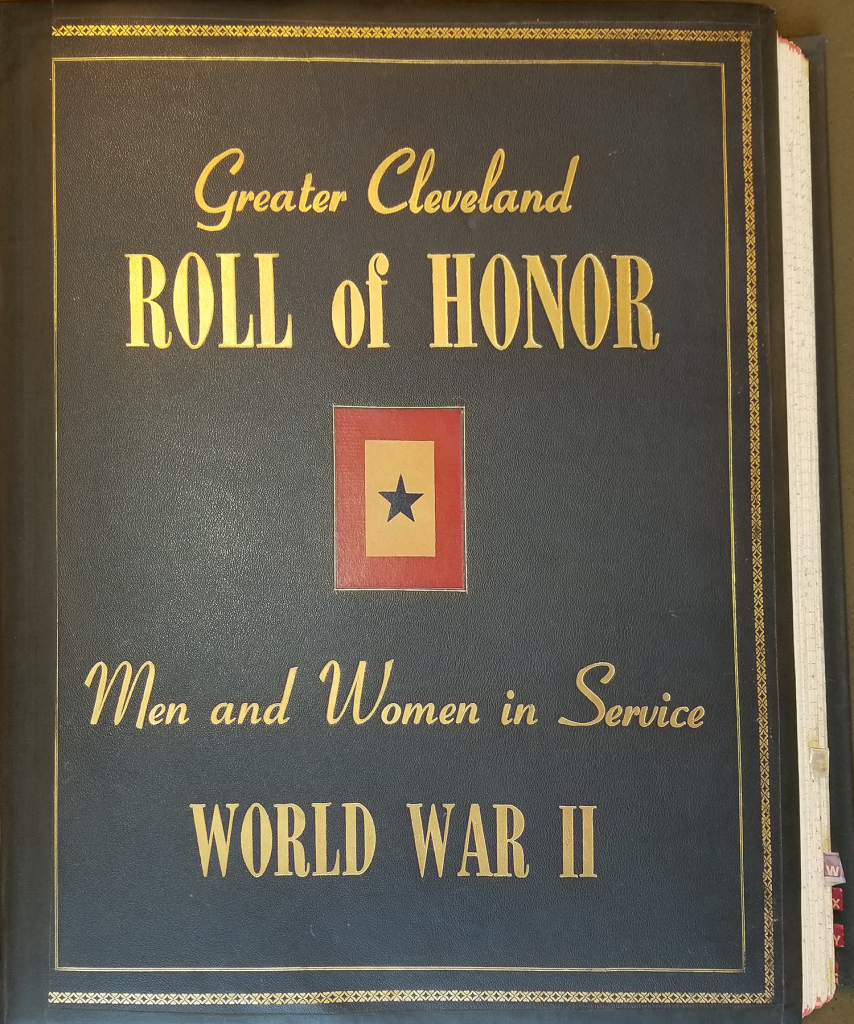 Greater Cleveland Roll of Honor: Men and Women in Service, World War II (book jacket with gold print on a black leather-like fabric cover).