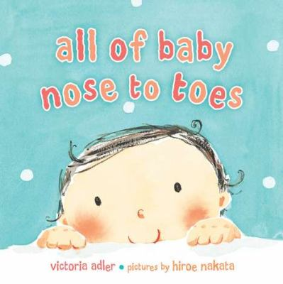 All of Baby Nose to Toes jacket cover of half a cartoon baby face peeking up over a table