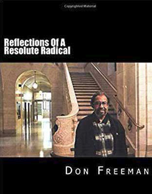 Reflections of a Resolute Radical book jacket with the author Don Freeman standing in front of stairs in the Main Library