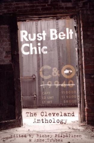Rust Belt Chic : The Cleveland Anthology