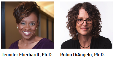 Portraits of speakers - Jennifer Eberhardt, Ph.D. and Robin DiAngelo, Ph.D.