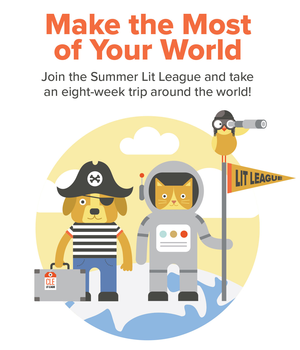Make the Most of Your World! Summer Lit League cartoon cat and dog